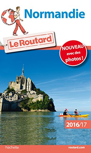 Guide du Routard Normandie 2016/17