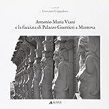 Antonio Maria Viani e la facciata di palazzo Guerrieri a Mantova