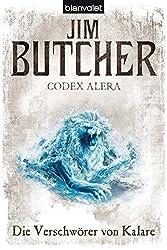 Codex Alera 3: Die Verschwörer von Kalare