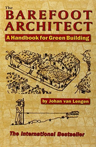 The Barefoot Architect by Johan van Lengen (2007) Paperback