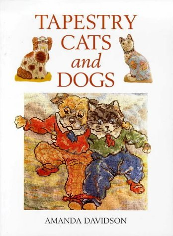 Tapestry Cats and Dogs by Amanda Davidson (1998-10-05)