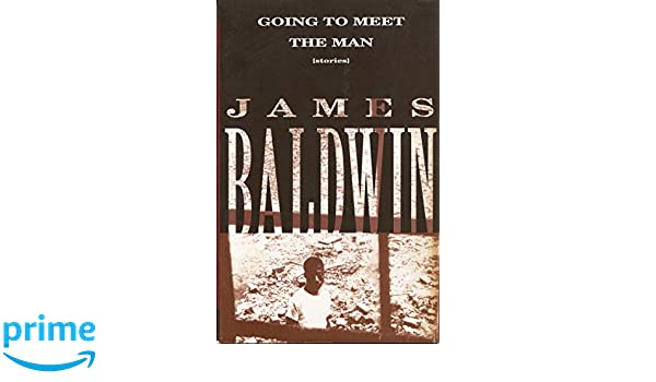 9772a8b1d4aea Amazon.fr - Going to Meet the Man  Stories - James Baldwin - Livres