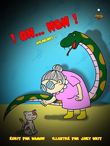 ! Oh... Non !: Lorsque l'inondation devient hilarante (BALANCE t. 2)