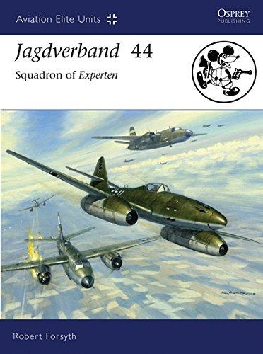 Jagdverband 44: Squadron of Experten (Aviation Elite Units) por Robert Forsyth