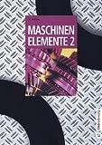 Image de Maschinenelemente Band 1 und 2: Maschinenelemente, Bd.2