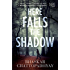 Here Falls the Shadow