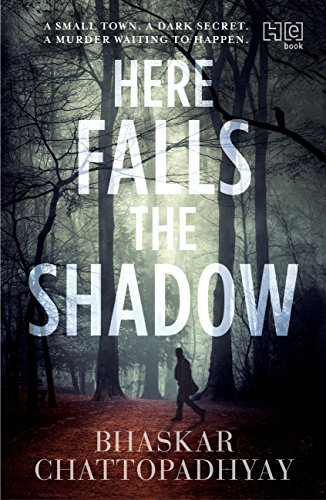 Here falls the shadow ebook chattopadhyay bhaskar amazon here falls the shadow by bhaskar chattopadhyay fandeluxe Epub