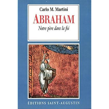 Abraham, notre Père dans la foi