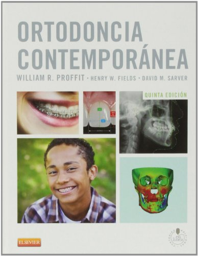 Ortodoncia Contemporánea - 5ª Edición por William R. Proffit DDS  PhD