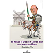 Un abogado de oficio en la Corte del Reino de los abogados de Madrid