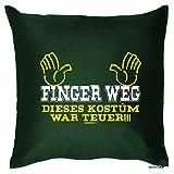 Goodman Design  Kissen mit Karneval Motiv - Finger Weg - Dieses Kostüm War teuer - Fasching - Sofakissen - Couch Kissen - dunkelgrün