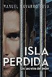 Isla Perdida: Los secretos del poder