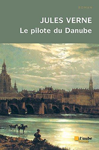 Le pilote du Danube par Jules Verne