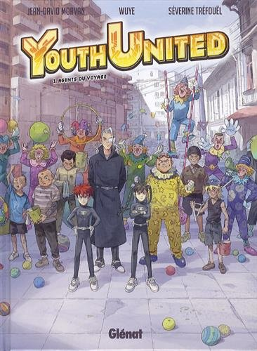 Youth united - Tome 1 : Agents du voyage