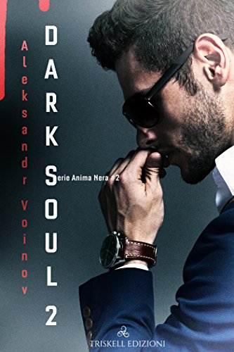 Dark Soul II (Anima Nera Vol. 2)