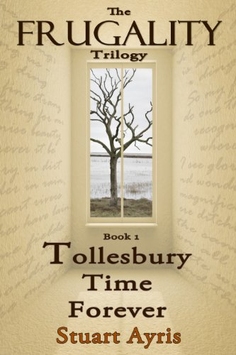 Tollesbury Time Forever (Frugality - Book 1) by Stuart Ayris