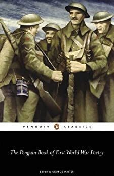 The Penguin Book of First World War Poetry (Penguin Classics) by [Various Contributors]