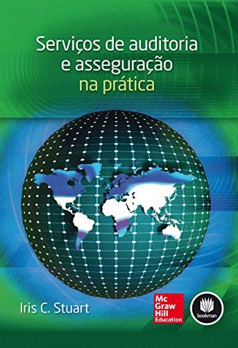 Serviços de Auditoria e Asseguração na Prática (Portuguese Edition)
