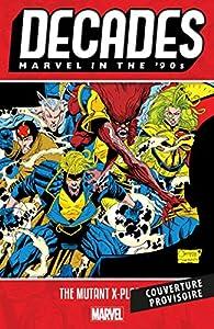 Décennies: Marvel dans les années 90 - L'X-plosion mutante par Alan Davis