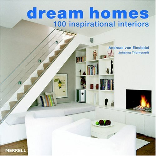 DREAM HOMES                          ING: 100 Inspirational Interiors