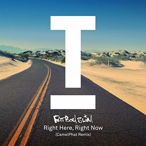 Right Here, Right Now (CamelPh...