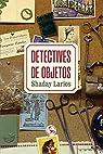 Detectives de objetos par Larios