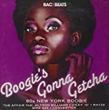 Boogie'S Gonna Getcha - 80'S New York Boogie