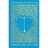 The Song of Achilles: Madeline Miller