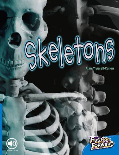 Fast Forward Level 9 Non-fiction: Skeletons