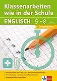 Klett Klassenarbeiten wie in der Schule Englisch Klasse 5 - 8: Gymnasium