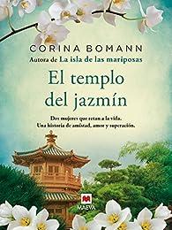 El templo del jazmín par Corina Bomann