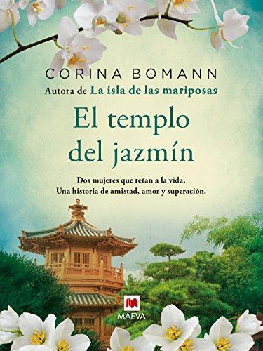 El templo del jazmín (Grandes Novelas) por Corina Bomann