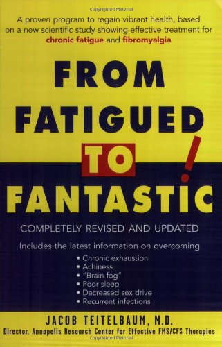 From Fatigued to Fantastic!: A Proven Program to Regain Vibrant Health