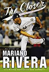 The Closer: Young Readers Edition by Mariano Rivera (2016-02-16)