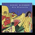 Ars Oratoria by Serge Blenner (2000-03-20)