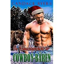 Die Weihnachtsgeschichte der Cowboy-Bären: Ein Paranormaler Roman (Die Cowboy Bären 6)
