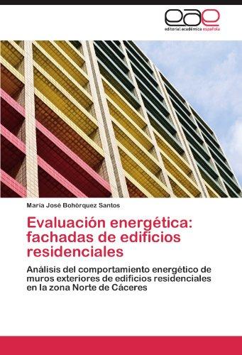 Evaluación energética: fachadas de edificios residenciales por Bohórquez Santos María José