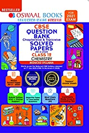 Oswaal CBSE Question Bank Class 12 Chemistry Chapterwise & Topicwise Solved Papers (Reduced Syllabus) (For