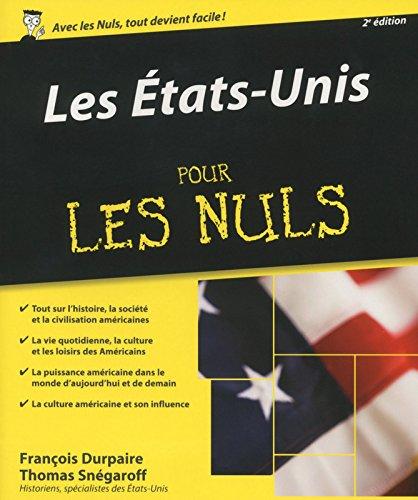 Les Etats-Unis pour les Nuls, 2ème édition par François DURPAIRE