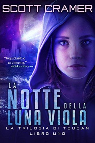 La Notte Della Luna.La Notte Della Luna Viola