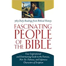 Fascinating People of the Bible (English Edition)