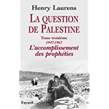 La question de Palestine, tome 3 (Divers Histoire)