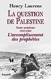 La question de Palestine, tome 3 (Divers Histoire) - Format Kindle - 9782213640143 - 32,99 €