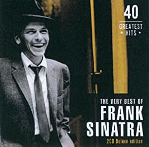 The Very Best Of Frank Sinatra : 40 Greatest Hits