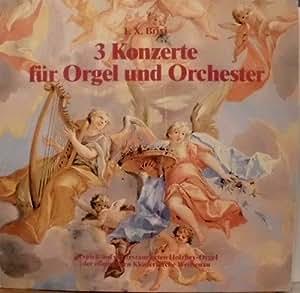 3 Konzerte für Orgel und Orchester - BRIXI STEFAN JOHANNES BLEICHER LP HOLZHEY ORGEL ORGAN KLOSTERKIRCHE WEISSENAU