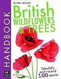 British Wildflowers and Trees Handbook (British Handbooks)