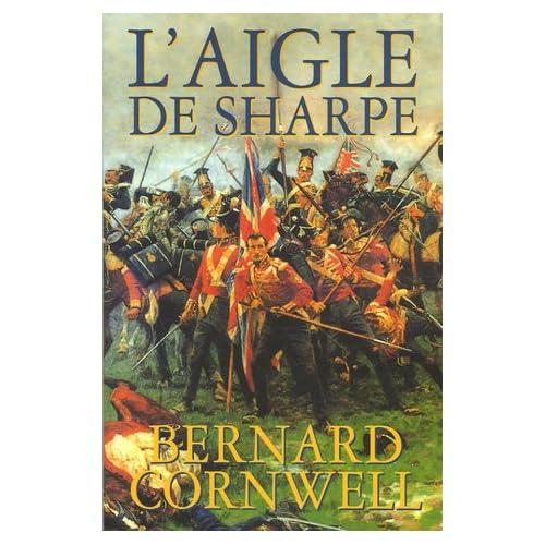 L'aigle de Sharpe: Richard Sharpe et la campagne de Talavera, juillet 1809