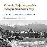 Viaje a la Nerja desconocida. Journey to the unknown Nerja (Miradas, serie Maior)