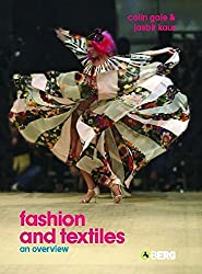 Fashion and Textiles: An Overview