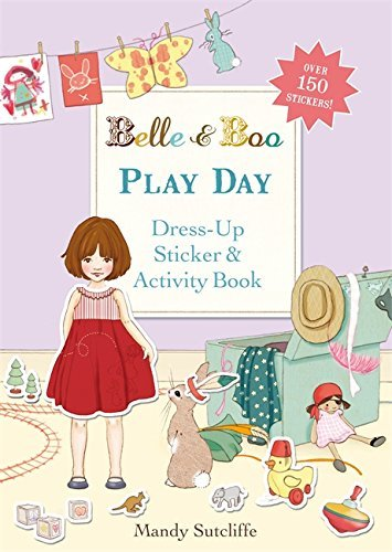 Belle & Boo: Play Day: A Dress-Up Sticker and Activity Book by Mandy Sutcliffe (2013-07-04)